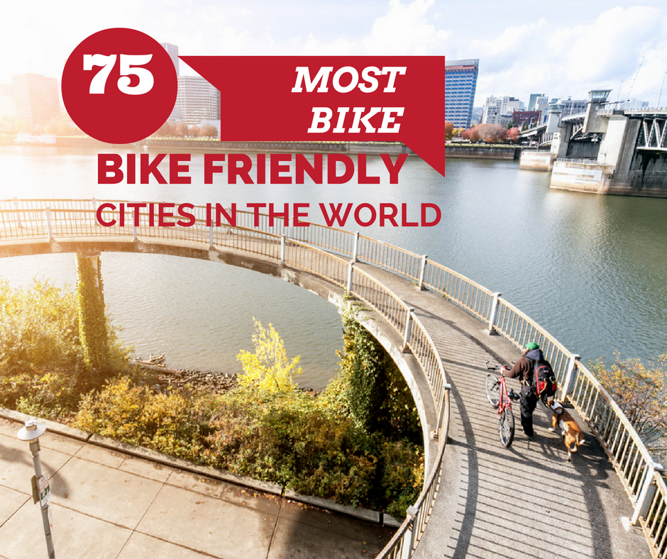 75 Most Bike Friendly Cities In The World
