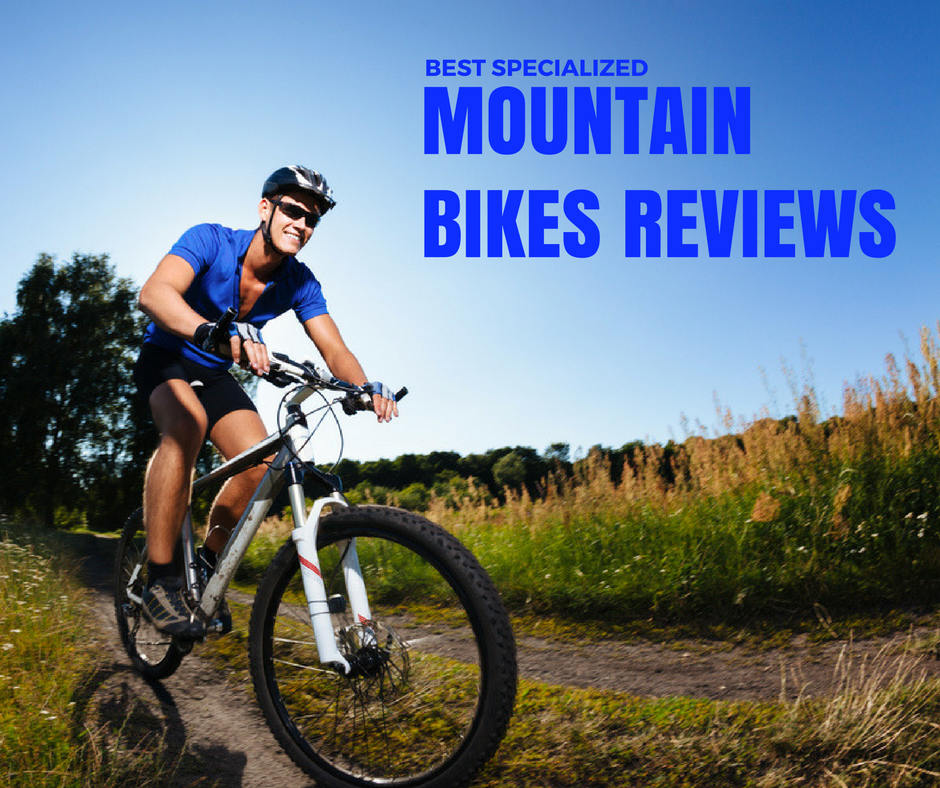 Best Specialized Mountain Bikes Reviews