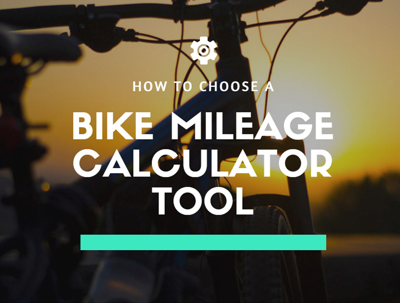 How to choose a bike mileage calculator tool