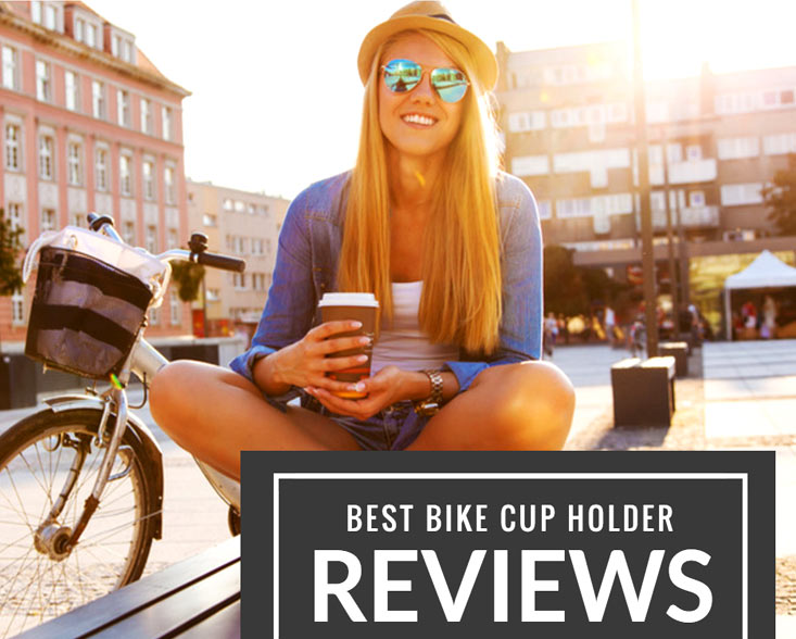 Best Bike Cup Holder Reviews