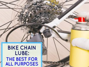Bike Chain Lube: The Best For All Purposes