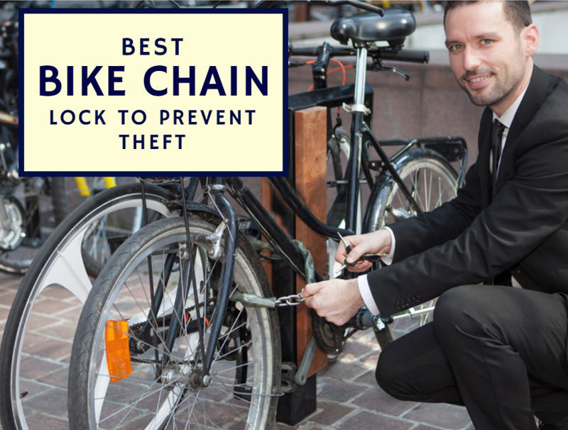Best Bike Chain Lock To Prevent Theft