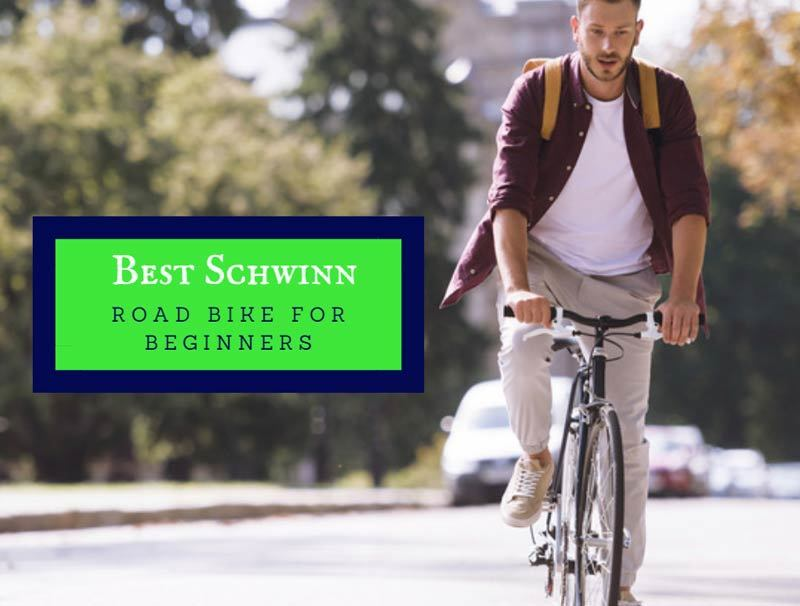 Best Schwinn Road Bike For Beginners