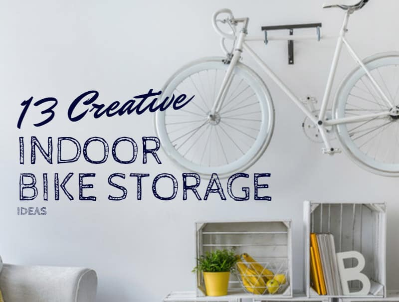 13 Creative Indoor Bike Storage Ideas